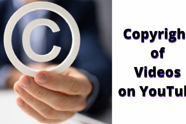 Copyright of Videos on You Tube