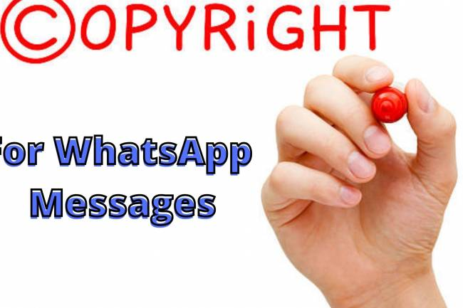 COPYRIGHT OF MESSAGES ON WHATSAPP