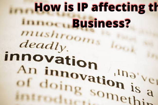 How is IP affecting the Business?