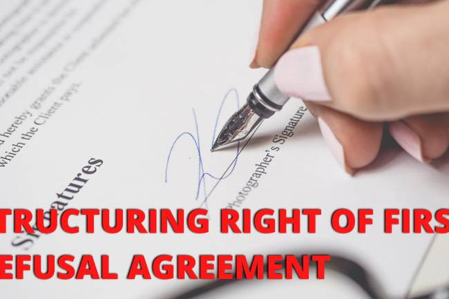 STRUCTURING A RIGHT OF FIRST REFUSAL AGREEMENT