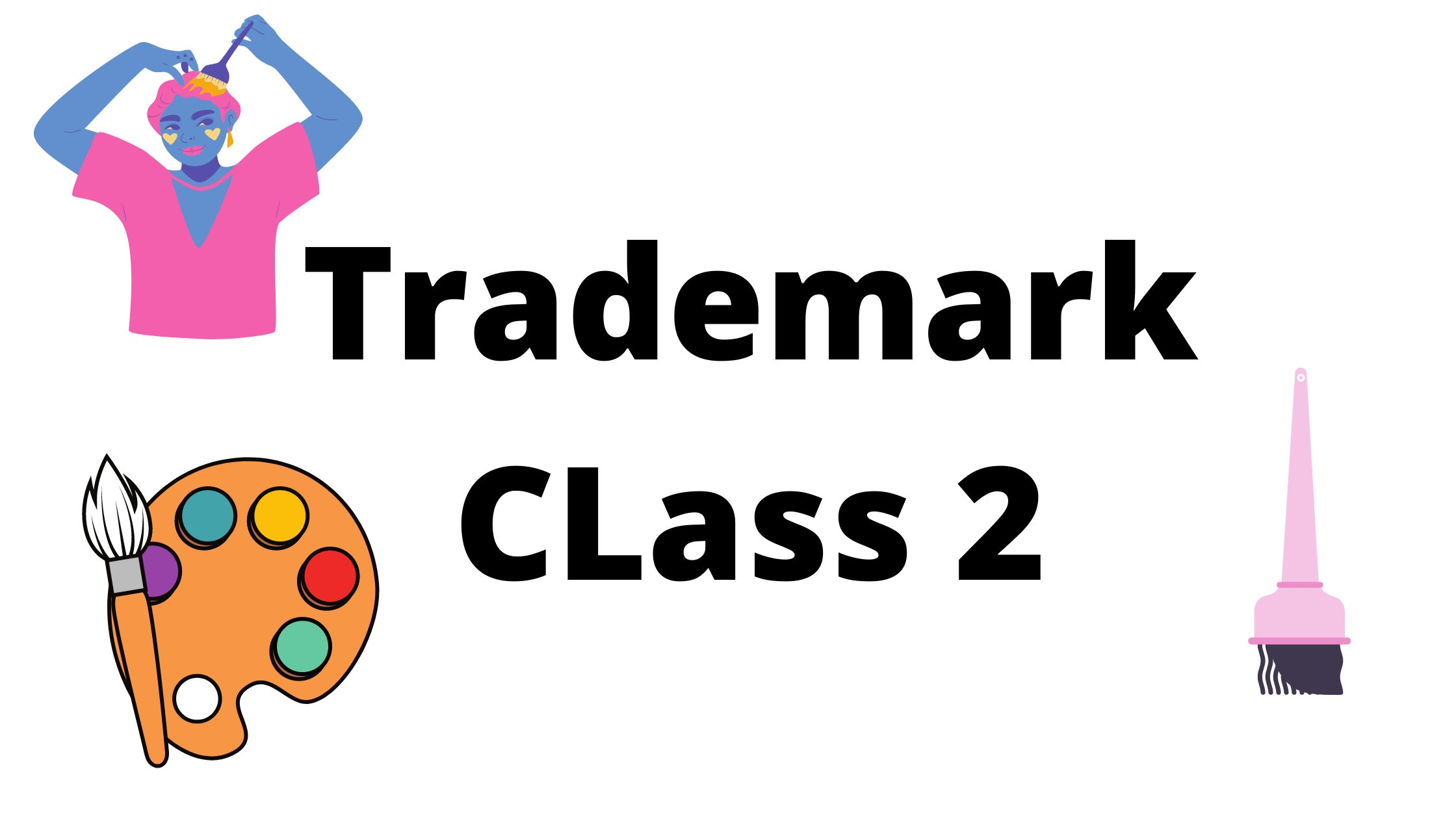 What is TRADEMARK CLASS 2