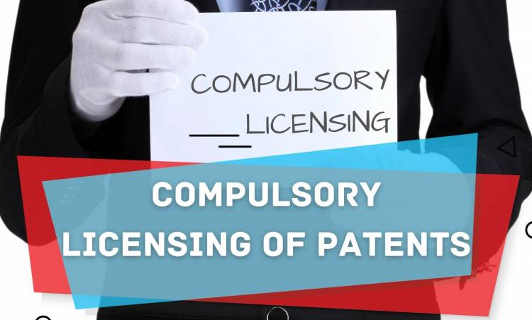 COMPULSORY LICENSING OF PATENTS