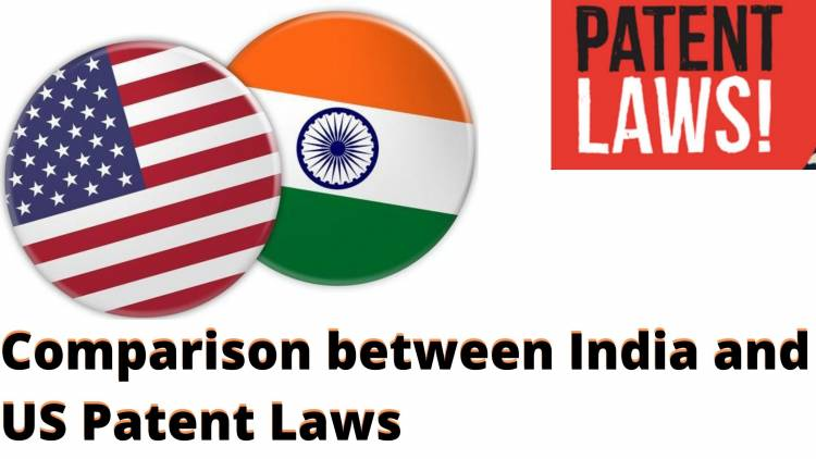 Comparison between India and US Patent Laws