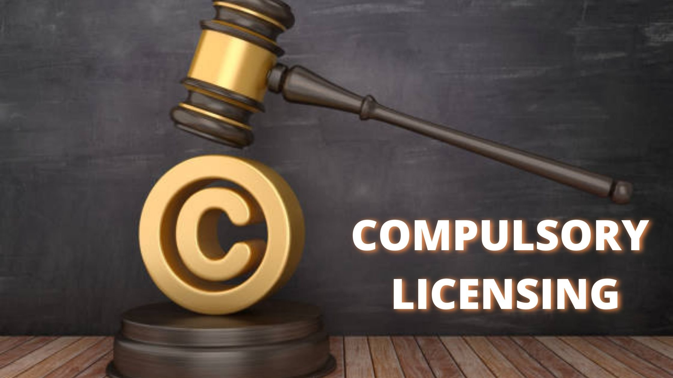 Compulsory Licensing under Copyright Law