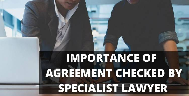 WHY IS IT IMPORTANT TO HAVE A FRANCHISE AGREEMENT CHECKED BY A SPECIALIST LAWYER?