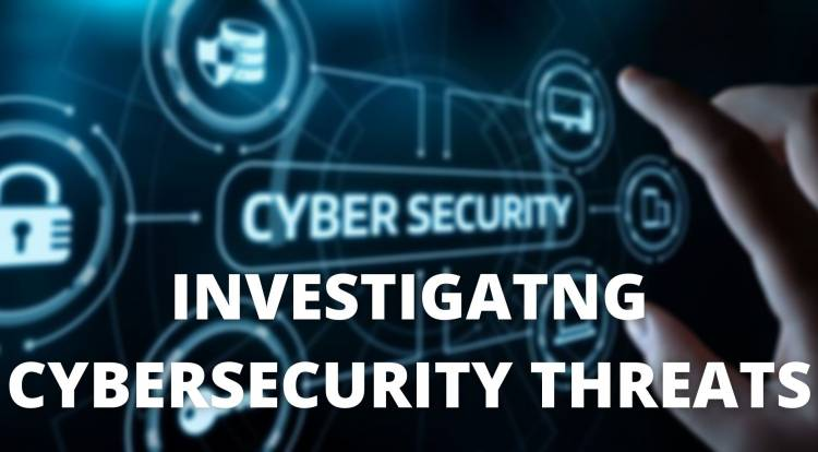 INVESTIGATING CYBER-SECURITY THREATS