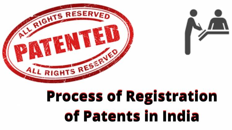 Process of Registration of Patents in India