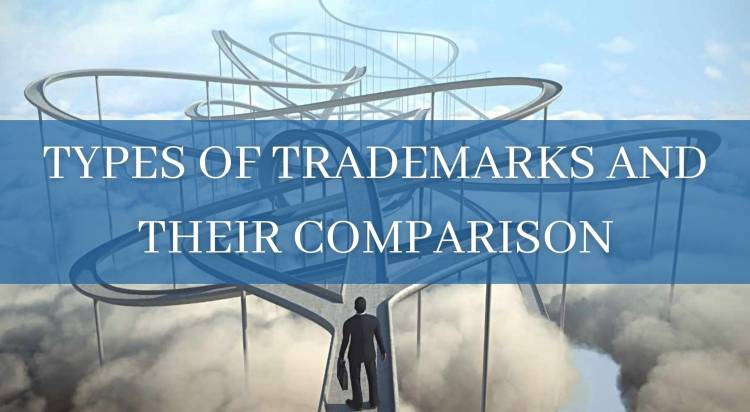 TYPES OF TRADEMARKS AND THEIR COMPARISON