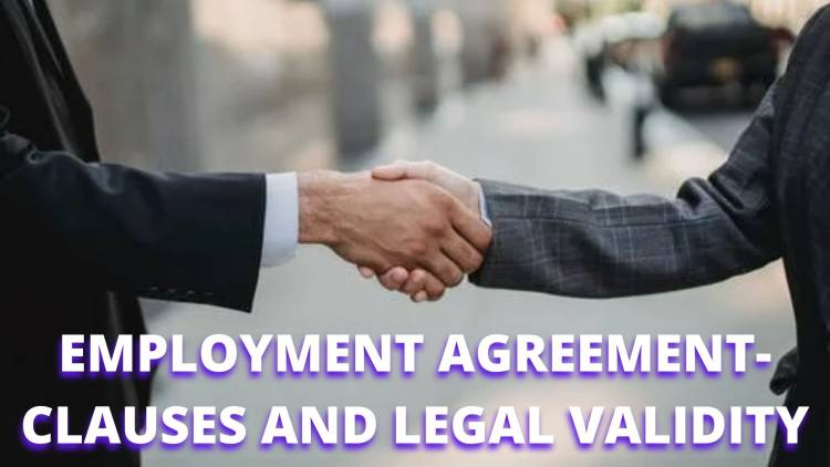 EMPLOYMENT AGREEMENT- CLAUSES AND LEGAL VALIDITY